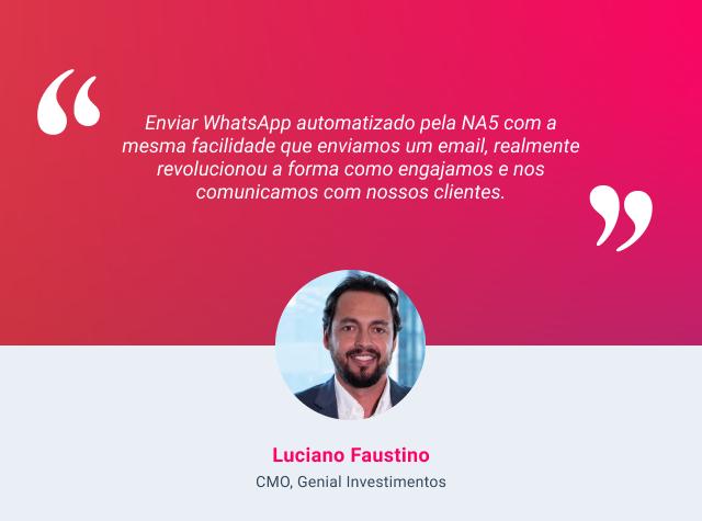 Depoimento de Luciano Faustino, CMO, Genial Investimentos